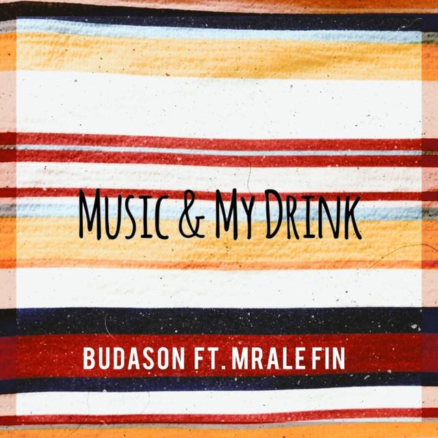 Music & My Drinks Budason .jpg