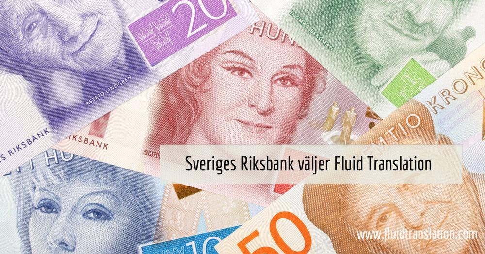 FLUID TRANSLATION Riksbank