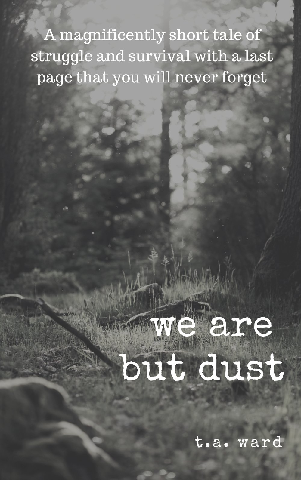 we are but dust (1).jpg