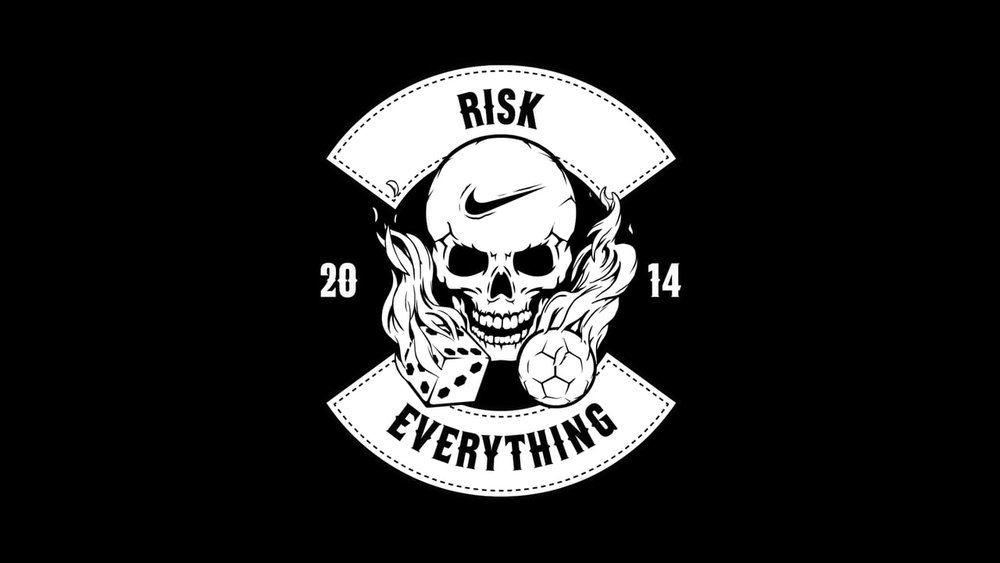 Risk everything logo - made in house by nike global