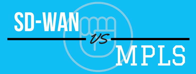 SD-WAN vs MPLS Pioneer Technology Blog
