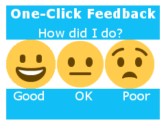 "Quick Feedback Emojis: ""Good, Ok, and Poor"""