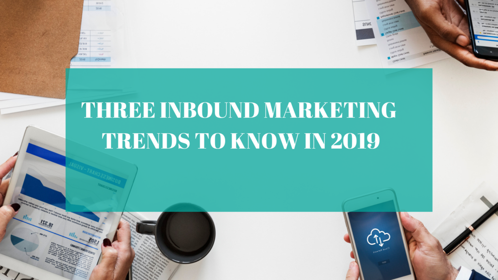 Three Inbound Marketing Trends to Know in 2019 - If 2018 taught us anything, it was that we should not lose sight of the customer. So it's not surprising that for 2019 some of the biggest trends in inbound marketing would relate to how we as marketers and business owners can retain value around the ways we are connecting and engaging with the customer.Read More