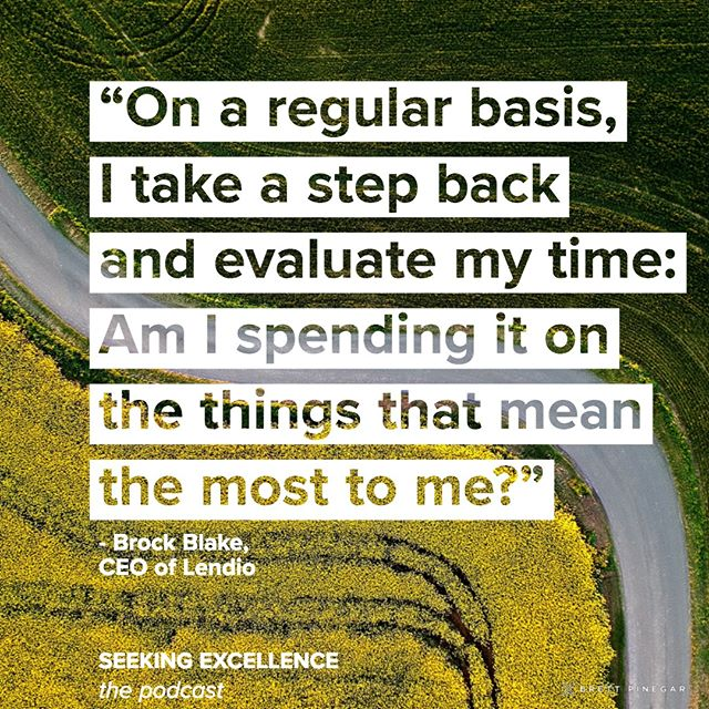 Be intentional. For more from @BrockBlake of @Lendio, check out our podcast! . iTunes - https://itunes.apple.com/us/podcast/id1364727844?ls=1 Spotify - https://open.spotify.com/show/15NBZQtezyMyhQl1DtZrPN?si=WWlV6wHfRN2NyHLEgaY9TA YouTube - https://www.youtube.com/channel/UC-jPkKXsvOfmwabnv7aHc0w . . #lendio #seekingexcellence #podcast