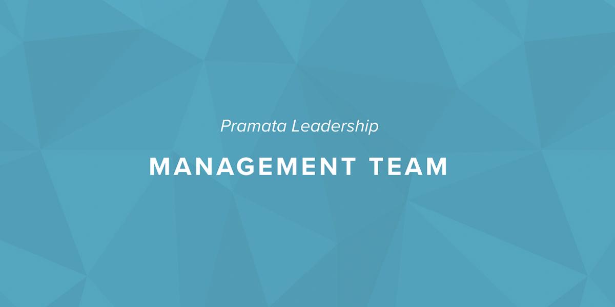 Management Team — Pramata