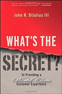 What's the Secret? To Providing a World-Class Customer Experience