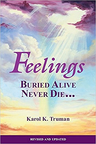 Feelings Buried Alive Never Die by Karol K. Truman ($14.25) -