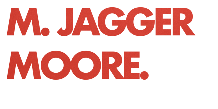 M. Jagger Moore