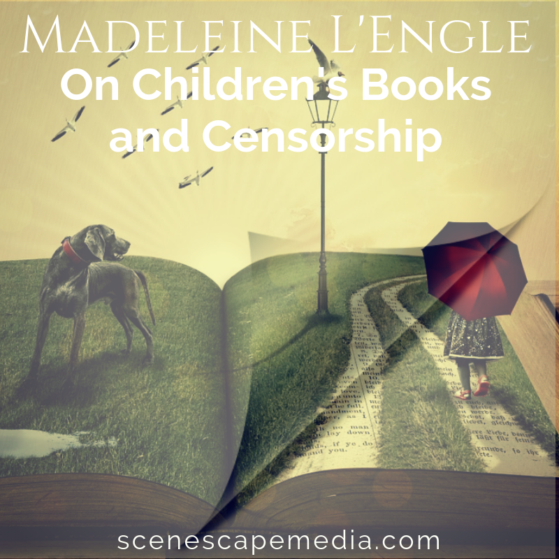 Madeleine L'Engle Do I dare Disturb the Universe speeches about children's books and censorship
