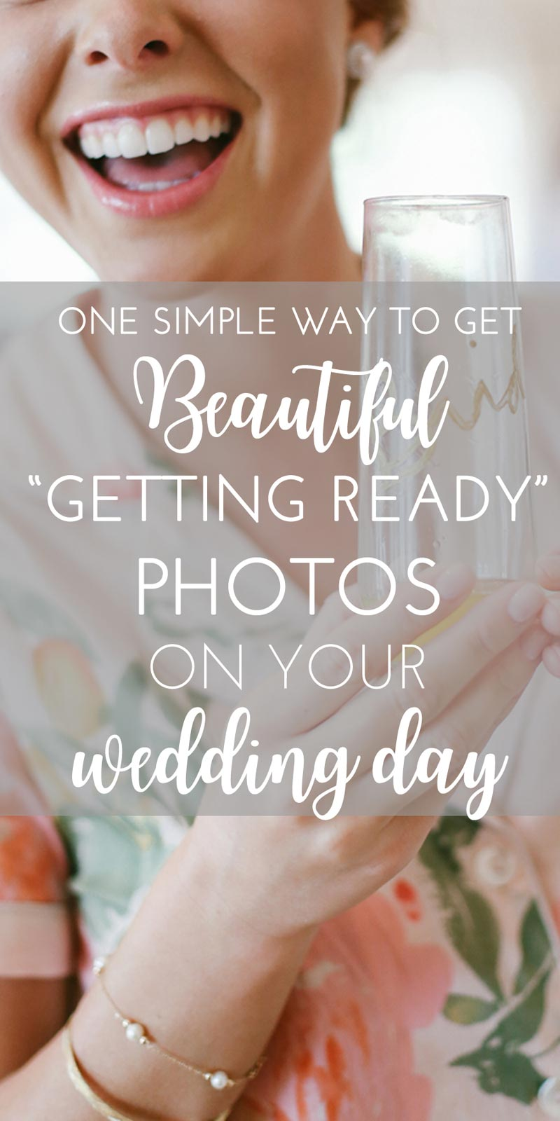 one simple way to get beautiful getting ready photos on your wedding day