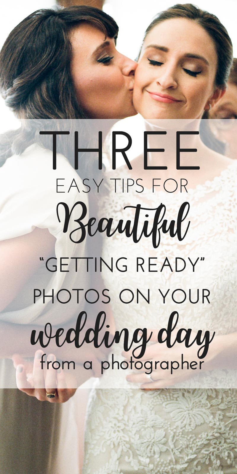 three easy tips for getting ready photos