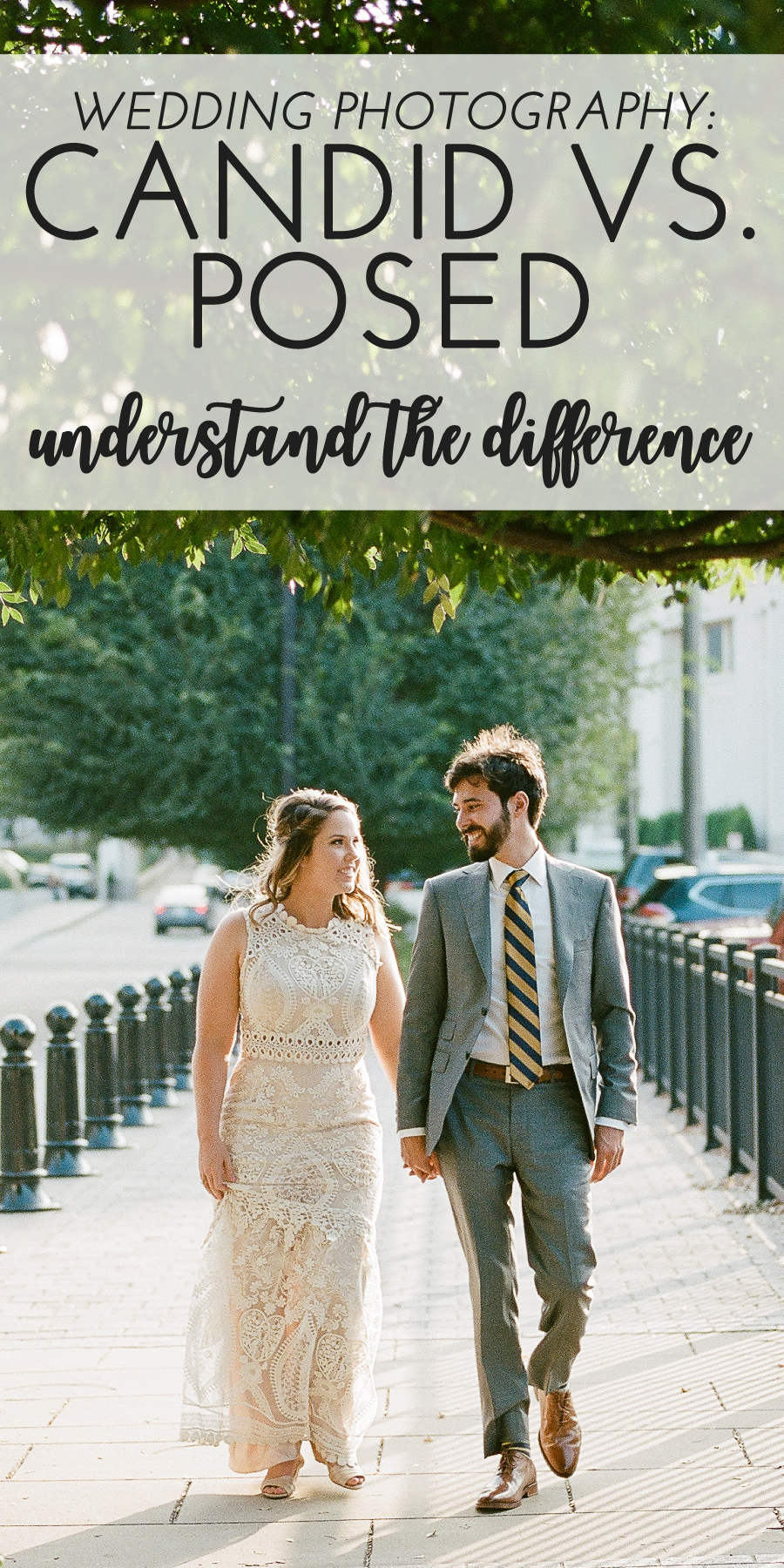 Understand the difference between candid and posed wedding photography