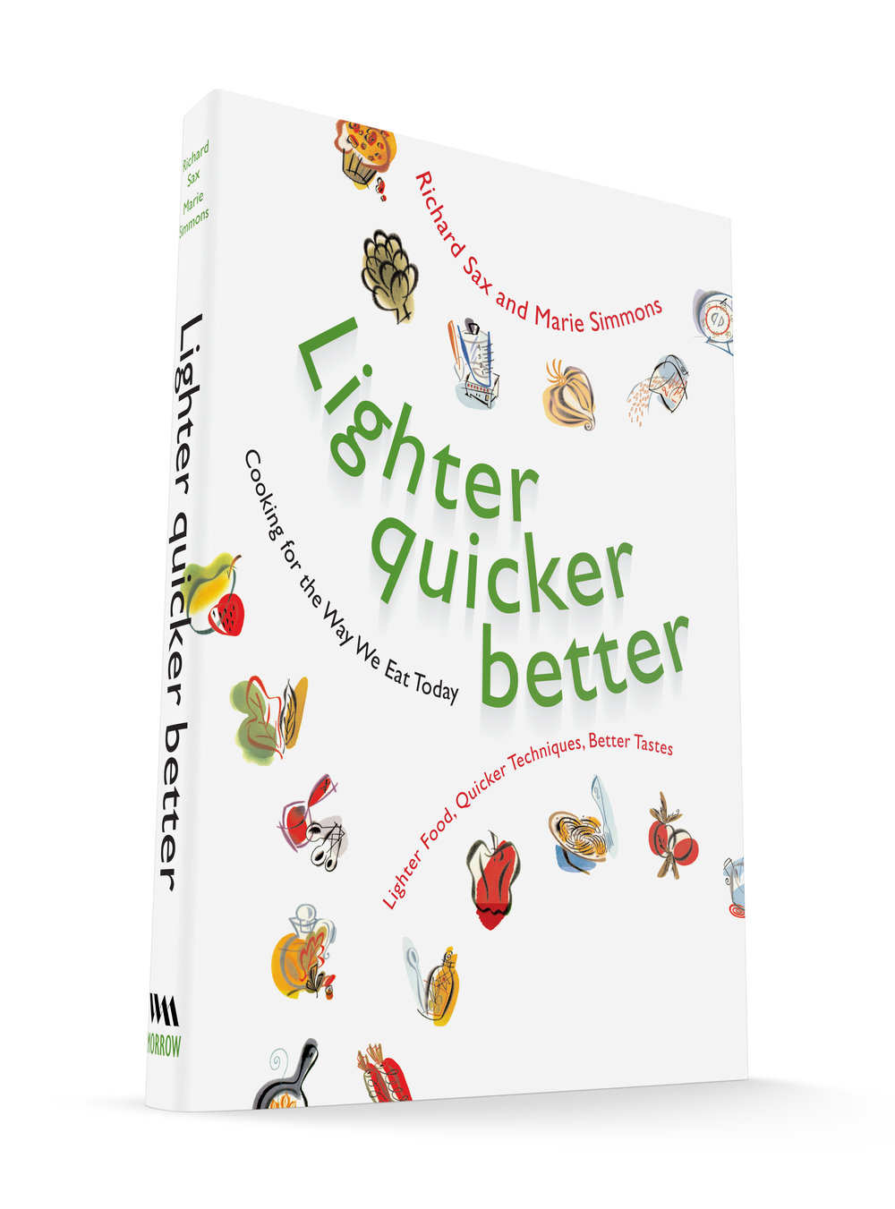 Lighter, Quicker Better. Published by William Morrow and Company