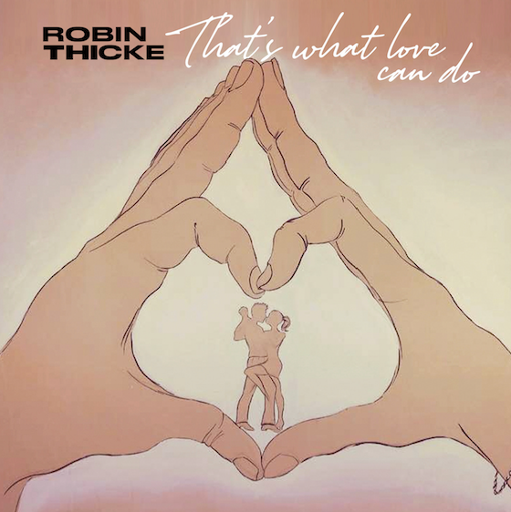 That's What Love Can Do     March 8, 2019  Thicke Music/Empire