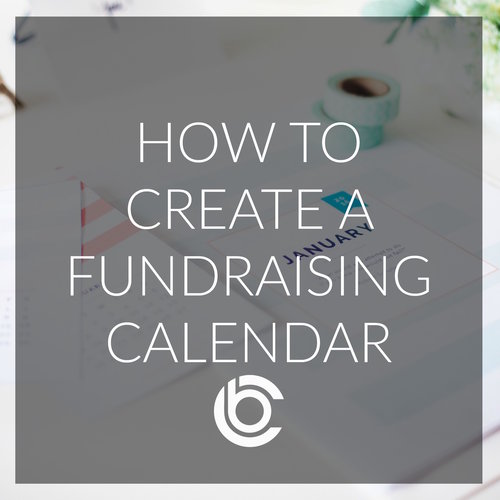 How To Create A Fundraising Calendar For Your Organization