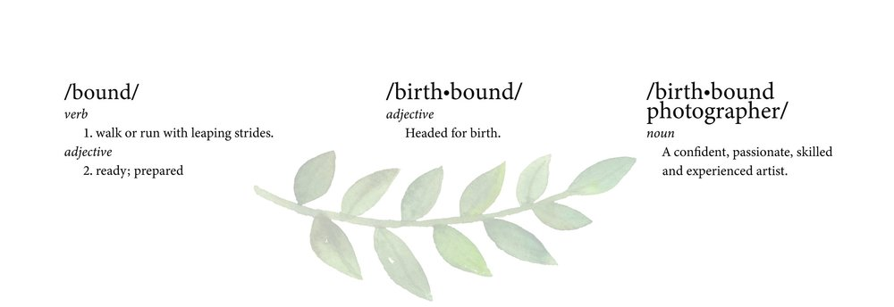 The birthbound photographer defined as a confident artist and prepared business owner.