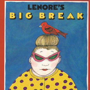 01:  LENORE'S BIG BREAK BY NANCY CARLSON    So often there's someone at work who leads a double life. In this story, it's Lenore. Everyone around her is serious about work, and they wonder why Lenore has to be so weird. Why can't she dress like them and eat lunch like them?  But to Lenore, this job is just her day job. She goes home after work to perfect her act: Singing parrots.  This story is a love note to everyone who works long hours for no pay, while preparing for a dream that is so big that no one believes it will happen. No one can assure you of success, but this book gives assurance that sometimes your best fit is not fitting in.