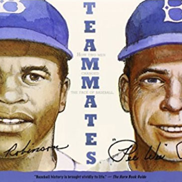 05:  TEAMMATES BY PETER GOLENBOCK    You never need to change jobs to change the world.   Every job presents us with an opportunity to do good, but most of us don't recognize the opportunity when we have it.  This story is not about Jackie Robinson, but rather the coworker that created a support system for Robinson to succeed. This book shows how interdependent we are in the workplace and how that reliance on each other enables us to make the biggest impact on the world. This story celebrates that the most meaningful work of helping people to be their best selves.