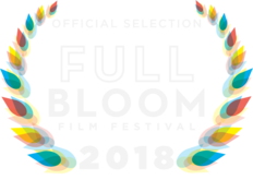 Official Selection by the 2018 Full Bloom Film Festival.