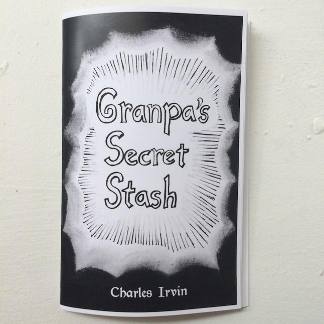 Charles Irvin   Granpa's Secret Stash $10.00