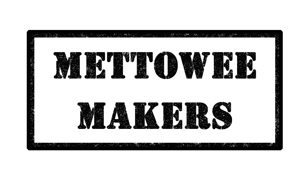 METTOWEE MAKERS