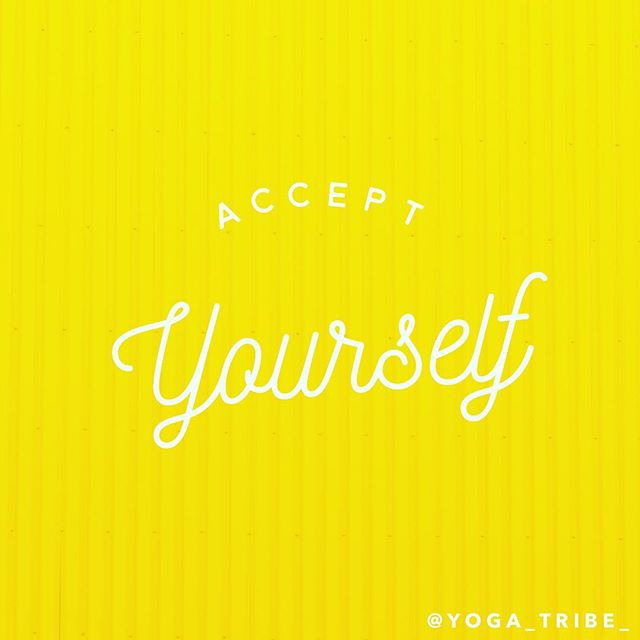 Use your yoga to seek self-acceptance. You are perfectly imperfect. 👌
