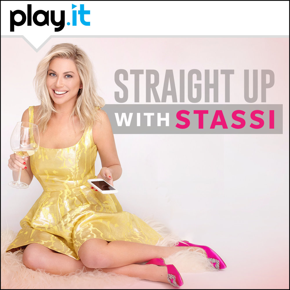 Straight Up With Stassi -