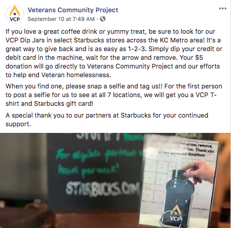 The Power of Social Sharing - Check out VCP's Facebook post on the left! This fun, informative and shareable post helps to spread the word about the partnership between Starbucks and VCP. A clear call to action ensures the followers know exactly how to contribute to the cause.
