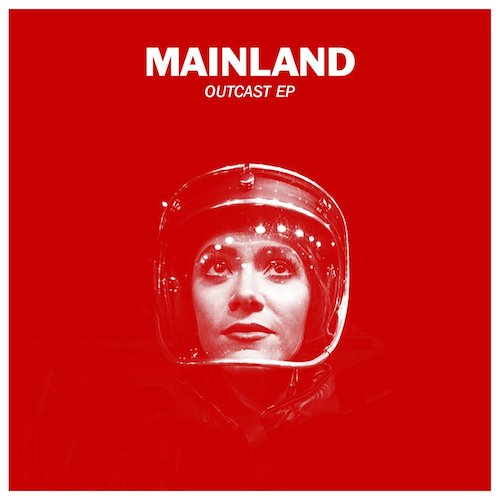 Mainland   Outcast EP   Writer  300