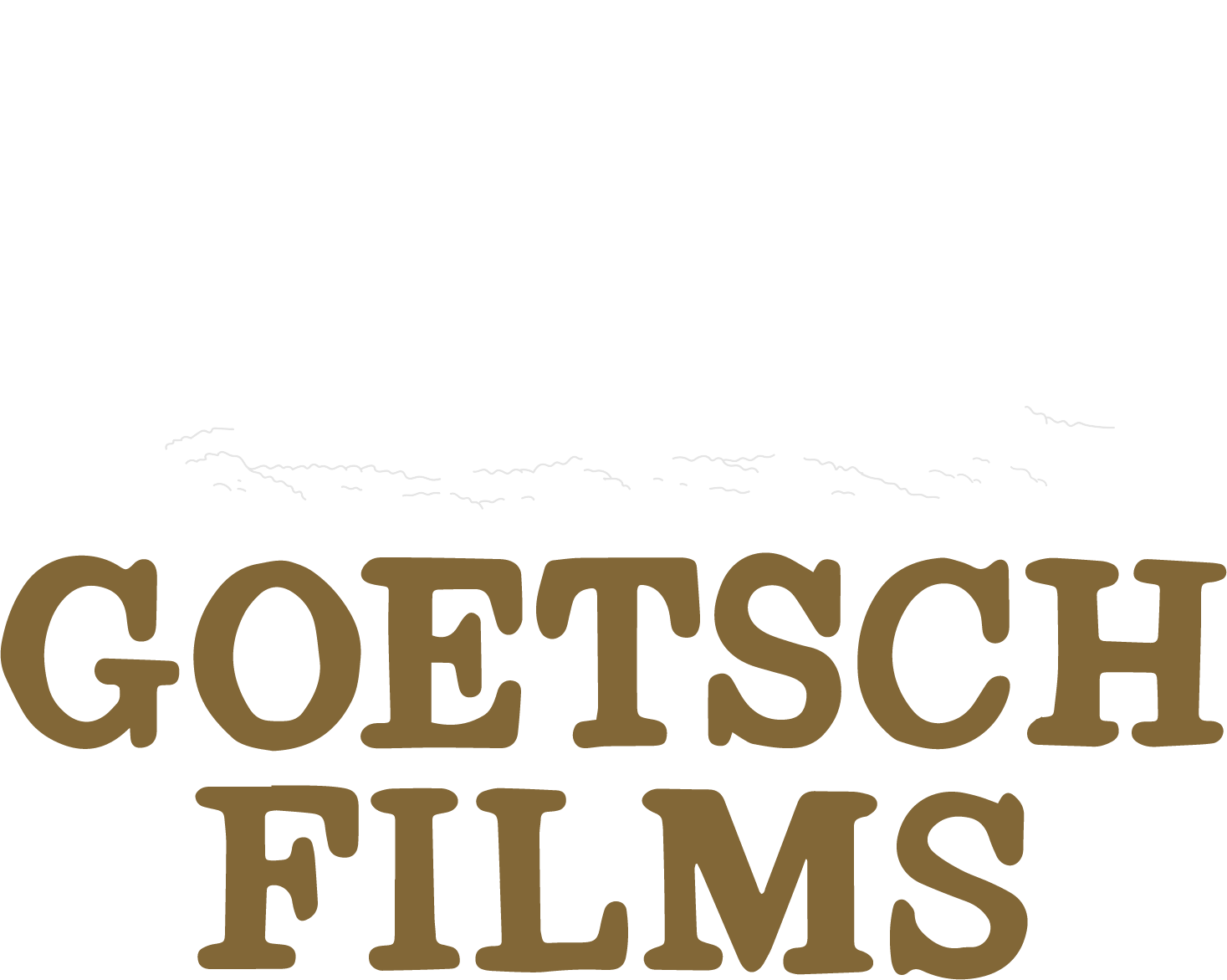 Goetsch Films