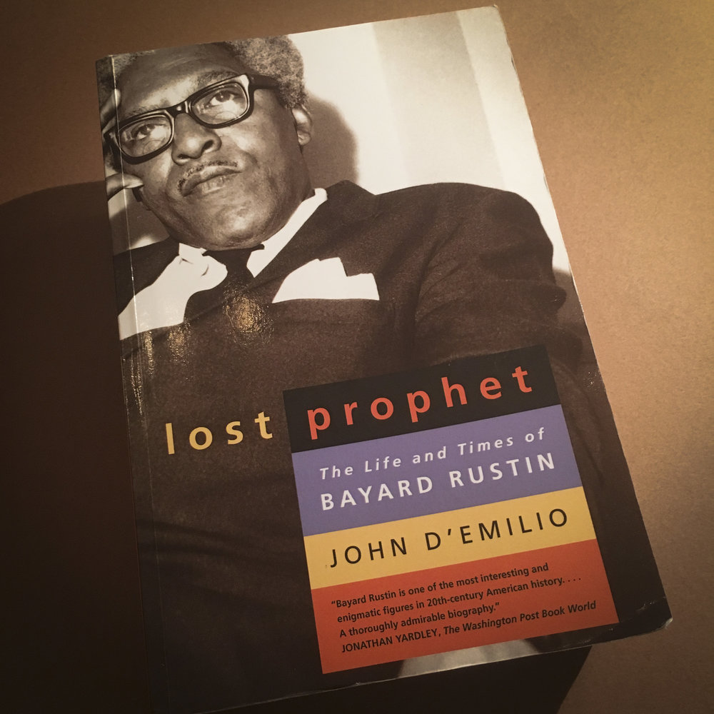 Lost Prophet: The Life and Times of Bayard Rustin  by John D'Emilio