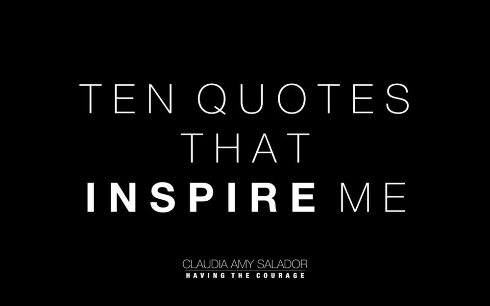 24/10/2018    'Ten Quotes That Inspire Me'