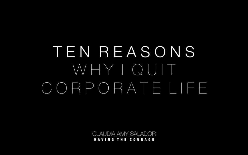 31/01/2019    'Ten Reasons Why I Quit Corporate Life'