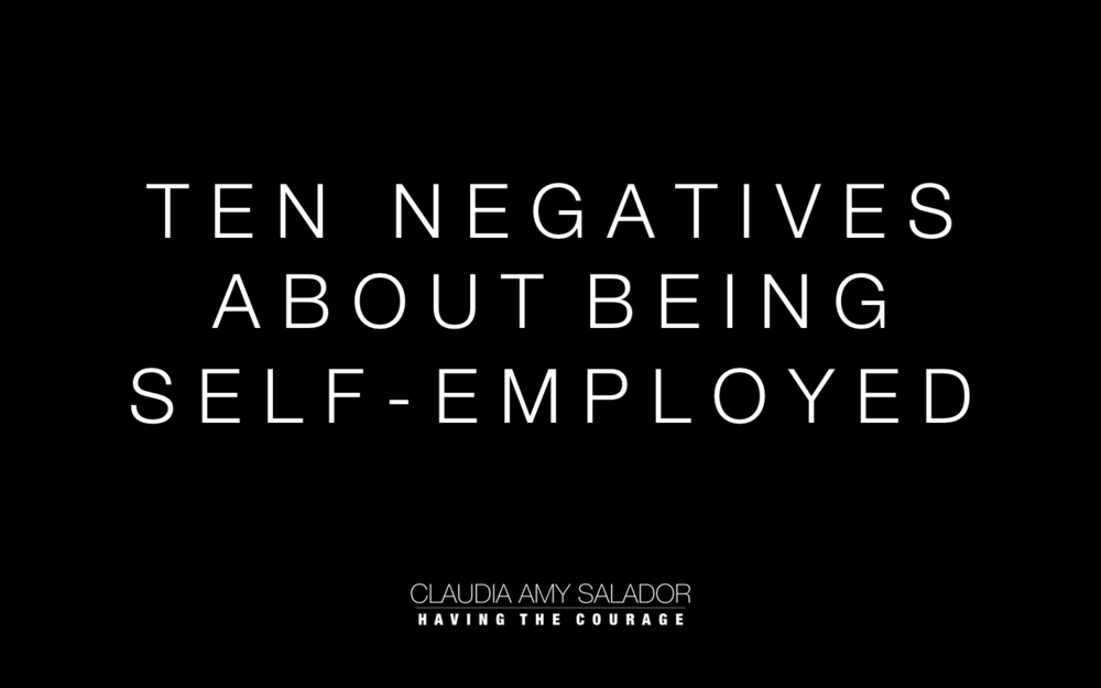 25/2/19    Ten Negatives About Being Self Employed'