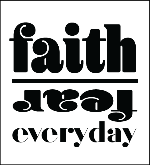 Faith Over Fear Everyday