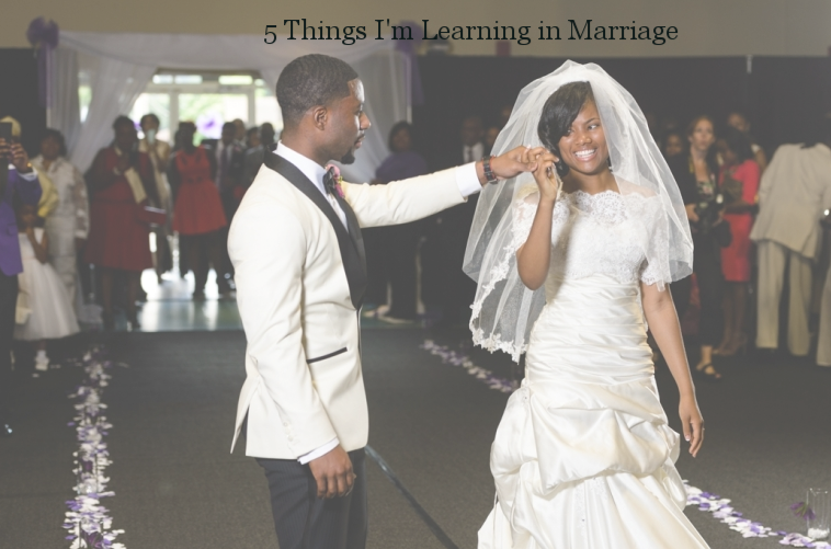 5 Things I'm Learning in Marriage