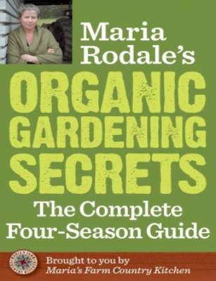 maria rodale gardening secrets four seasons.jpg