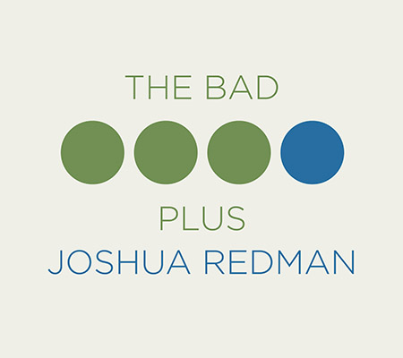 the-bad-plus-joshua-redman-450x400.jpg