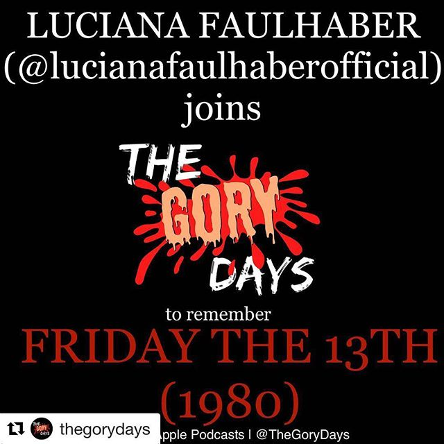 #Repost @thegorydays with @get_repost ・・・ Actor, Producer, Writer, Director Luciana Faulhaber (@lucianafaulhaberofficial ) joins Kyle to talk about her upcoming film before they slice their way back to Camp Crystal Lake to remember Friday the 13th! Ki-ki-ki ma-ma-ma (Link in bio)