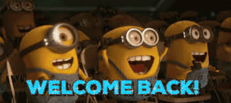 Welcome Back Minions.jpeg
