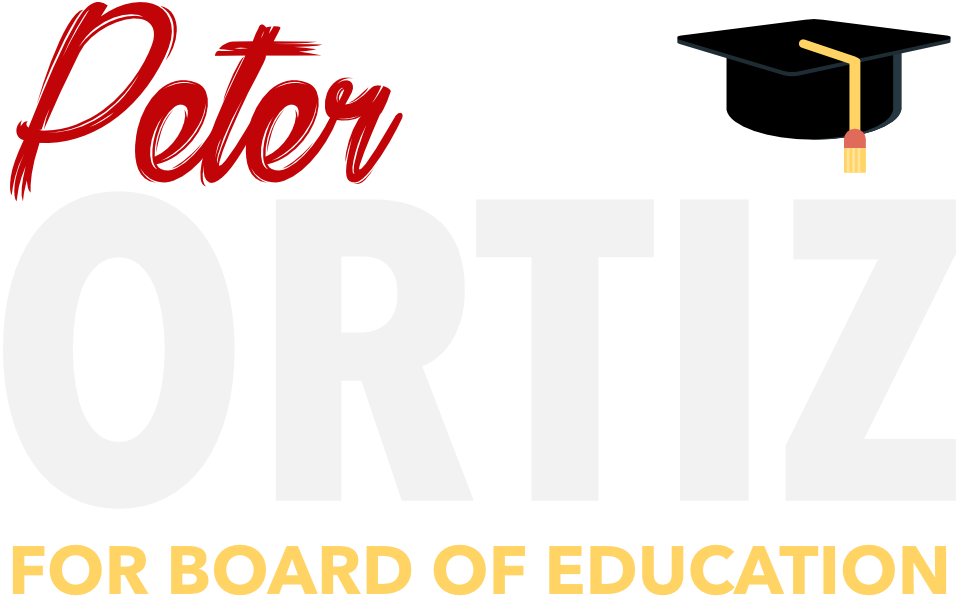 Peter Ortiz for County Board of Education