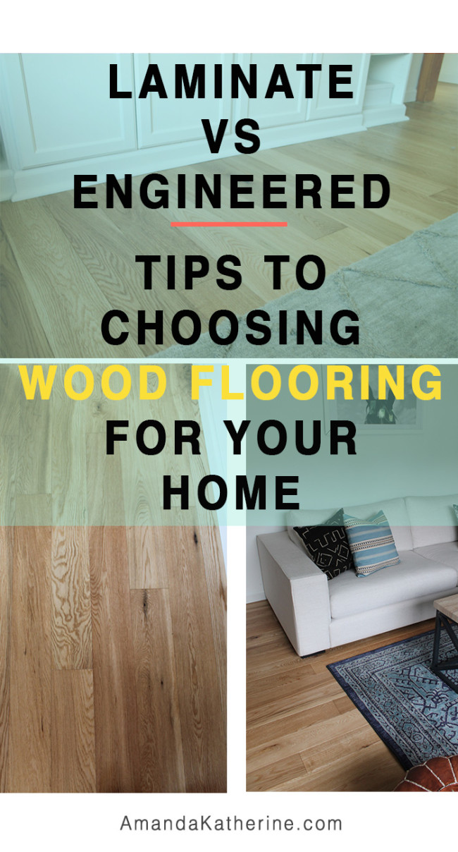 laminate vs engineered: tips to choosing wood flooring for your home