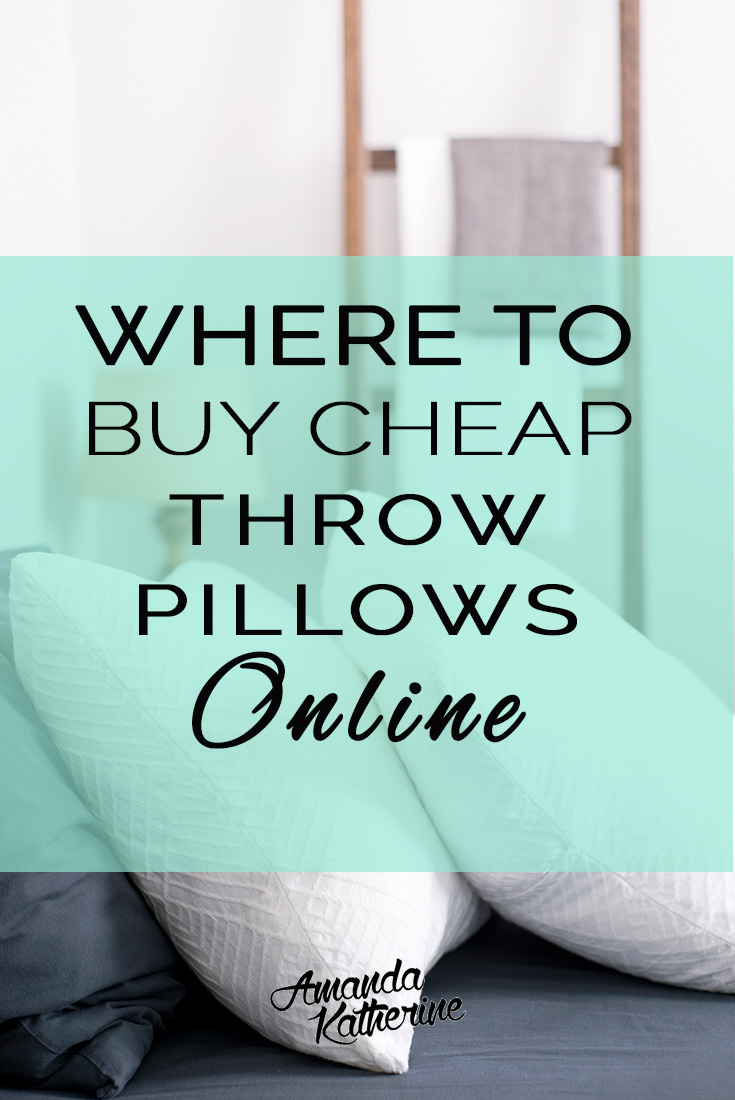 where to buy cheap decorative pillows online. i'm sharing my secrets for the best places to shop online for cute and affordable pillows $30 and under