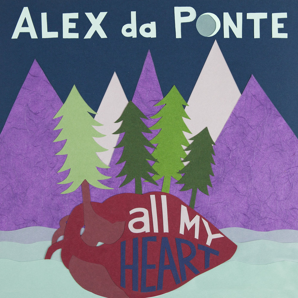 alex-da-ponte-all-my-heart-cover-1500.jpg