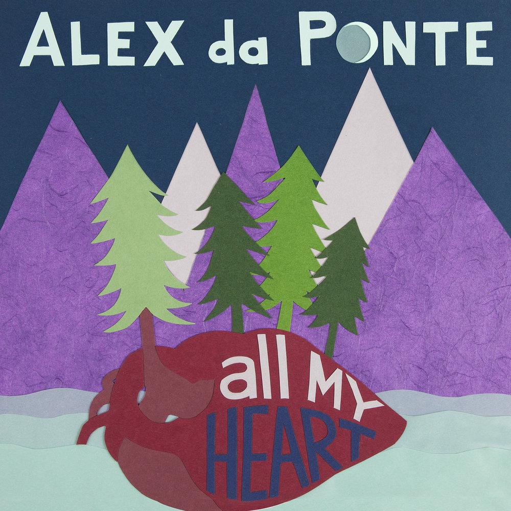 alex-da-ponte-all-my-heart-cover-1500.jpg