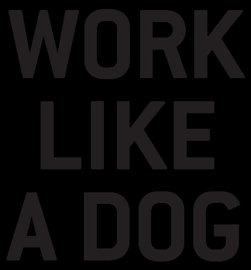 WorkLikeaDog_1.png