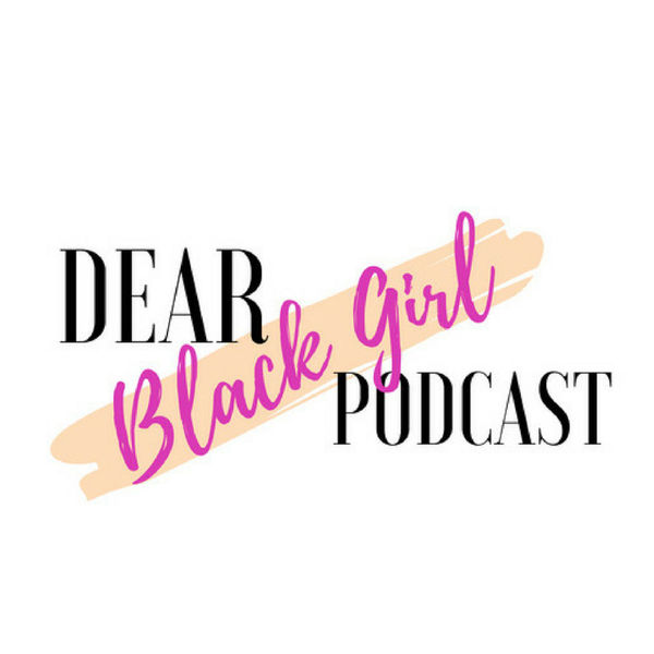 Dear Black Girl Podcast Dr. Jessica Clemons