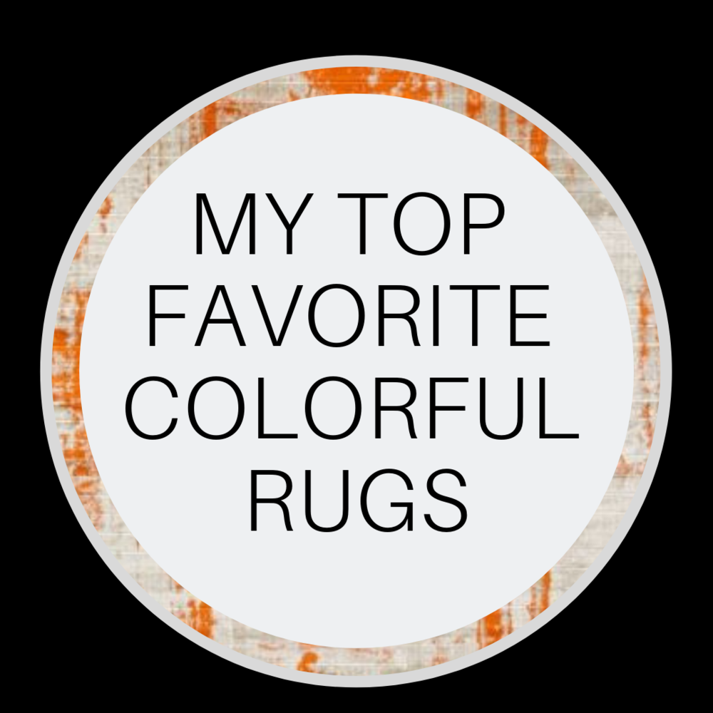 MY TOP FAV COLORFUL RUGS (4).png
