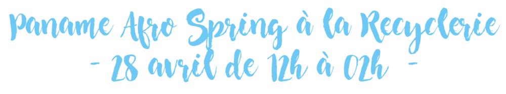 Paname Afro Spring à la Recyclerie - Cultur'club