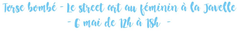 Torse bombé - Le street art au féminin à la Javelle - Cultur'club
